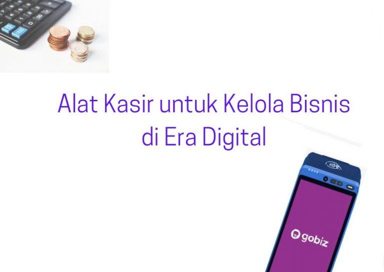 alat kasir digital untuk kelola bisnis